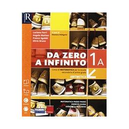 DA ZERO A INFINITO CLASSE 1 - LIBRO MISTO CON OPENBOOK VOLUME 1 (TOMO A + TOMO B) + EXTRAKIT + OPENB