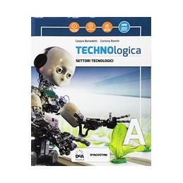 TECHNOLOGICA VOLUME A + VOLUME B + VOLUME C + EBOOK + TECNOLOGIE IN SINTESI + TAVOLE DISEGNO + EASY