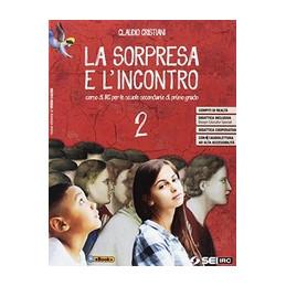 SORPRESA E L`INCONTRO (LA) 2 CON NULLA OSTA CEI VOL. 2
