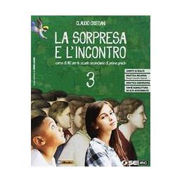 SORPRESA E L`INCONTRO (LA) 3 CON NULLA OSTA CEI VOL. 3