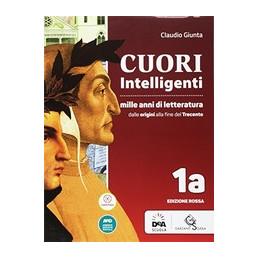 CUORI INTELLIGENTI EDIZIONE ROSSA VOLUME 1A + VOLUME 1B + EBOOK + MODELLI DI SCRITTURA/ESAME DI STAT