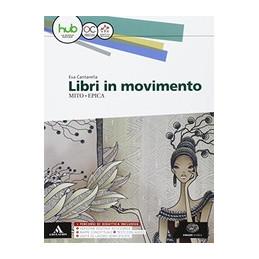 LIBRI IN MOVIMENTO MITO E EPICA VOL. U