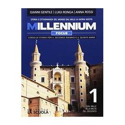 MILLENNIUM FOCUS + ATLANTE VOL. 1 STORIA DAL MILLE ALLA META` DEL SEICENTO