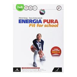 ENERGIA PURA - FIT FOR SCHOOL VOLUME UNICO + DVD Vol. U