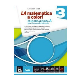MATEMATICA A COLORI (LA) EDIZIONE AZZURRA VOLUME 3A + EBOOK SECONDO BIENNIO E QUINTO ANNO Vol. 1