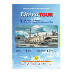 LITERATOUR 1 UK CULTURE & SOCIETY - FROM THE ORIGINS TO THE ROMANTIC AGE Vol. 1
