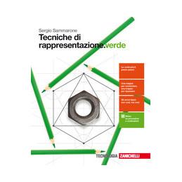 TECNICHE DI RAPPRESENTAZIONE.VERDE - VOLUME UNICO (LDM)  Vol. U