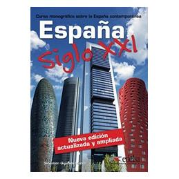 ESPANA SIGLO XXI  VOL. U