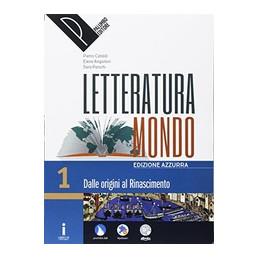 LETTERATURAMONDO VOL. 1° + SCRITTURA/SCUOLA&LAVORO EDIZIONE AZZURRA VOL. 1