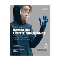 IMMAGINI CONTEMPORANEE 2ED  - VOLUME UNICO (LDM) LABORATORIO ARTISTICO E ITINERARI DEL NOVECENTO Vol