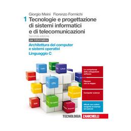 TECNOLOGIE E PROG. DI SISTEMI INFORMATICI E DI TELECOMUNICAZIONI 1 2ED (LD) PER INFORMATICA - ARCHIT