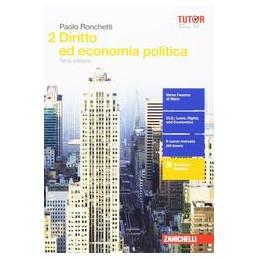 DIRITTO ED ECONOMIA POLITICA 3ED   - VOLUME 2 (LDM)  VOL. 2