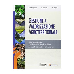 GESTIONE E VALORIZZAZIONE AGROTERRITORIALE  VOL. U