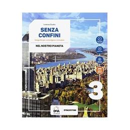 SENZA CONFINI VOLUME 3 + ATLANTE 3 + PERCORSI INTERDISCIPLINARI + EASY EBOOK (SU DVD)  + EBOOK Vol.