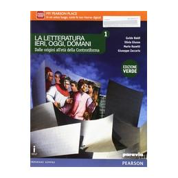 LETTERATURA IERI, OGGI, DOMANI 1  Vol. 1
