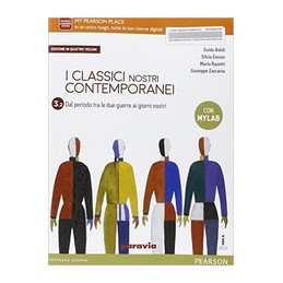 CLASSICI NOSTRI CONTEMPORANEI ED  IN QUATTRO VOLUMI 3/2 EDIZIONE MYLAB  VOL. 3