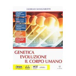 GENETICA EVOUZIONE CORPO UMANO