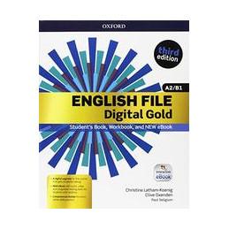 ENGLISH FILE DIGITAL GOLD A2/B1 WITH KEY
