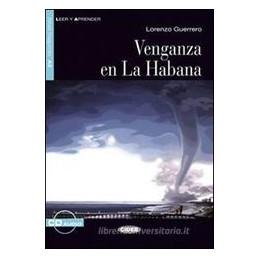 VENGANZA EN LA HABANA. CON CD AUDIO