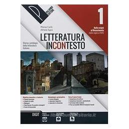 LETTERATURA INCONTESTO, VOLUME 1 + METODI E STRUMENTI
