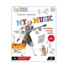 MY MUSIC. PER LA SCUOLA MEDIA. CON E BOOK. CON ESPANSIONE ONLINE VOL.A B C