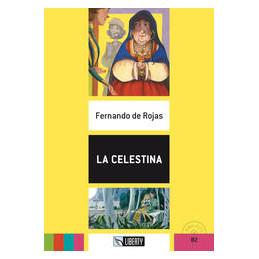 LA CELESTINA. B2. CON CD AUDIO