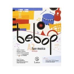 BEBOP VOL. A1 CON  DVD+A2+SPARTITI MEDLEY A1- FARE MUSICA A2- FARE MUSICA Vol. U