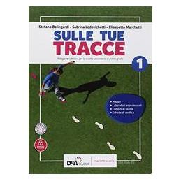 SULLE TUE TRACCE VOLUME 1 + EBOOK  VOL. 1