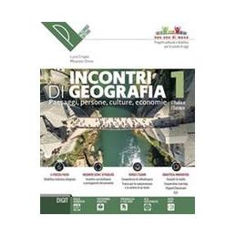 INCONTRI DI GEOGRAFIA 1 CONOSCERE, SCOPRIREESPLORARE VOL. 1