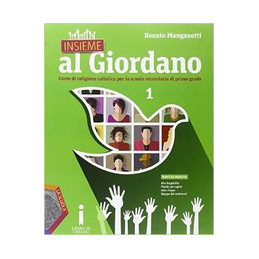 INSIEME AL GIORDANO VOLUME 1 + PALESTRA COMPETENZE + BIBBIA IN CLASSE  + CINEMA A SCUOLA Vol. 1