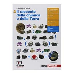 RACCONTO DELLA CHIMICA E DELLA TERRA (IL) - VOLUME SECONDO BIENNIO (LDM)  Vol. 2