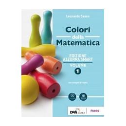 COLORI DELLA MATEMATICA - EDIZIONE AZZURRA SMART VOLUME 1 + EBOOK + QUADERNO DI INCLUSIONE E RECUPER