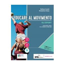 EDUCARE AL MOVIMENTO VOLUME ALLENAMENTO SALUTE E BENESSERE + EBOOK + VOLUME GLI SPORT Vol. U