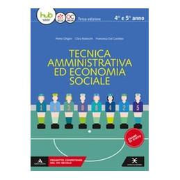 TECNICA AMMINISTRATIVA ED ECONOMIA SOCIALE VOLUME UNICO 3 Vol. U