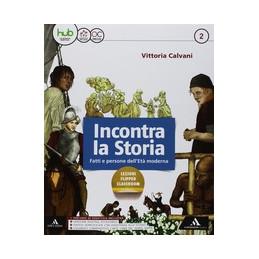 INCONTRA LA STORIA VOLUME 2 + ATLANTE 2 + LABORATORI 2 + ME BOOK VOL. 2