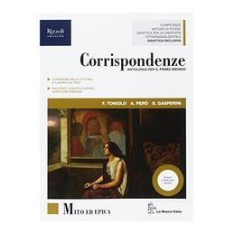 CORRISPONDENZE - LIBRO MISTO CON HUB LIBRO YOUNG MITO ED EPICA + HUB YOUNG + HUB KIT VOL. 1