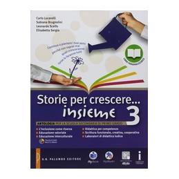 STORIE PER CRESCERE INSIEME VOLUME 3+DVD+OBIETTIVO ESAME Vol. 3