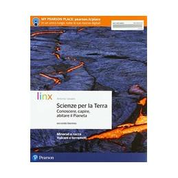 SCIENZE PER LA TERRA. CONOSCERE, CAPIRE, ABITARE IL PIANETA - VOLUME SECONDO  VOL. 1