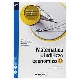 MATEMATICA PER INDIRIZZO ECONOMICO - LIBRO MISTO CON HUB LIBRO YOUNG VOL. 3 + VERSO LA PROVA INVALSI