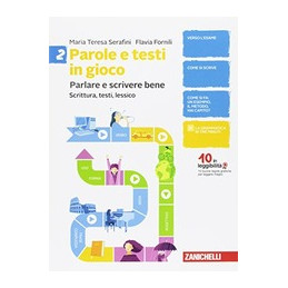 PAROLE E TESTI IN GIOCO - VOLUME 2 (LDM) SCRITTURA, TESTI, LESSICO Vol. 2