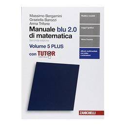 MANUALE BLU 2.0 DI MATEMATICA 2ED. - VOLUME 5 PLUS CON TUTOR (LDM)  Vol. 3