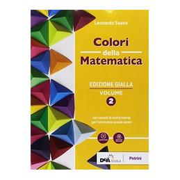 COLORI DELLA MATEMATICA - EDIZIONE GIALLA VOLUME 2 + EBOOK + QUADERNO DI INCLUSIONE E RECUPERO 2 VOL