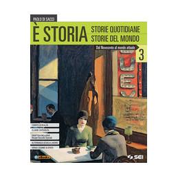 E` STORIA 3 DAL NOVECENTO AL MONDO ATTUALE Vol. 3