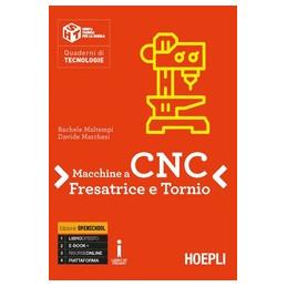 MACCHINE A CNC FRESA E TORNIO  Vol. U