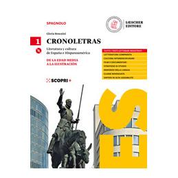 CRONOLETRAS VOL. 1 LITERATURA Y CULTURA DE ESPANA E HISPINOAMERICA
