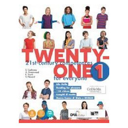 TWENTY ONE. STUDENT`S BOOK FOR EVERYONE BES. PER LA SCUOLA MEDIA VOL.1