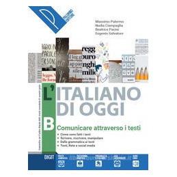 L`ITALIANO DI OGGI VOL. B