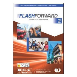 FLASHFORWARD 2 STUDENT`S BOOK & WORKBOOK 2 + FLIP BOOK 2 Vol. 2