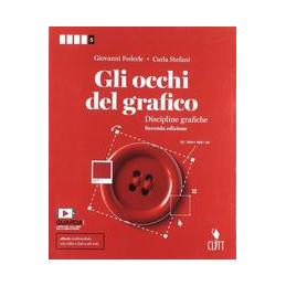 GLI OCCHI DEL GRAFICO - VOLUME PER IL QUINTO ANNO (LDM) SECONDA EDIZIONE Vol. 2
