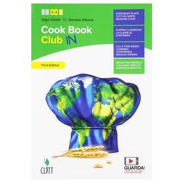 COOKBOOK CLUB IN - VOLUME PER IL SECONDO BIENNIO (LDM) TERZA EDIZIONE Vol. 1